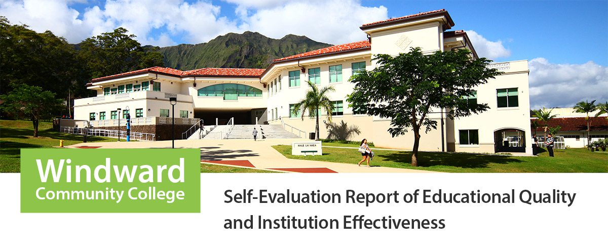 Windward Community College Self-Evaluation Report of Educational Quality and Institution Effectiveness Cover