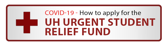 How to apply for the UH Urgent Student Relief Fund