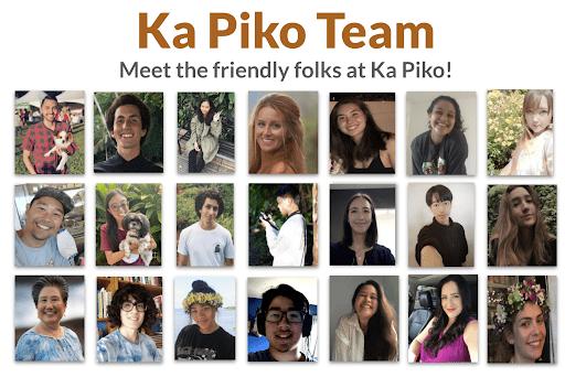 Ka Piko Team. Meet the friendly folks at Ka Piko! (Grid of 15 Ka Piko staff photos)